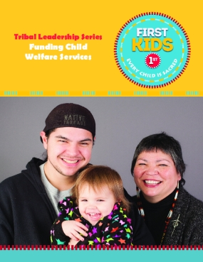 Tribal Leadership Series: Funding Child Welfare Services